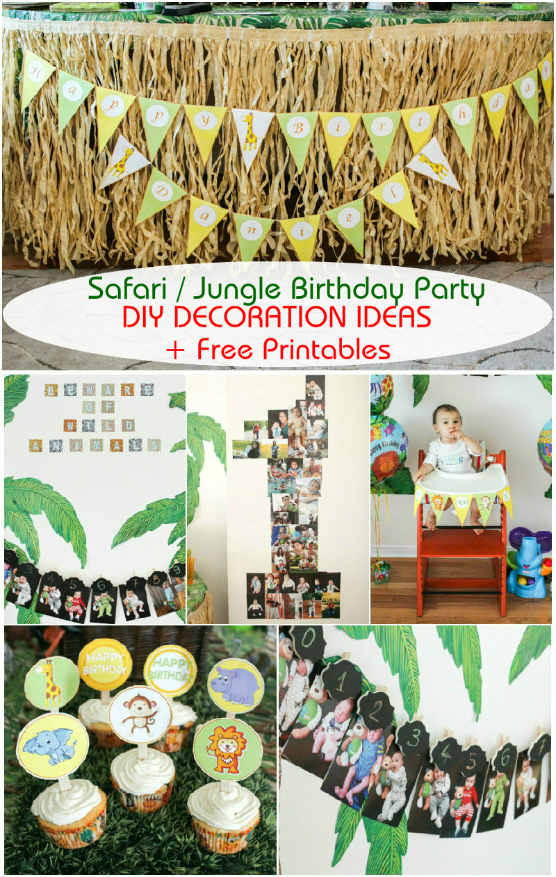 Safari Jungle Themed First Birthday Party Part Iii Diy Decoration Ideas Free Printables Included Roxy S Kitchen